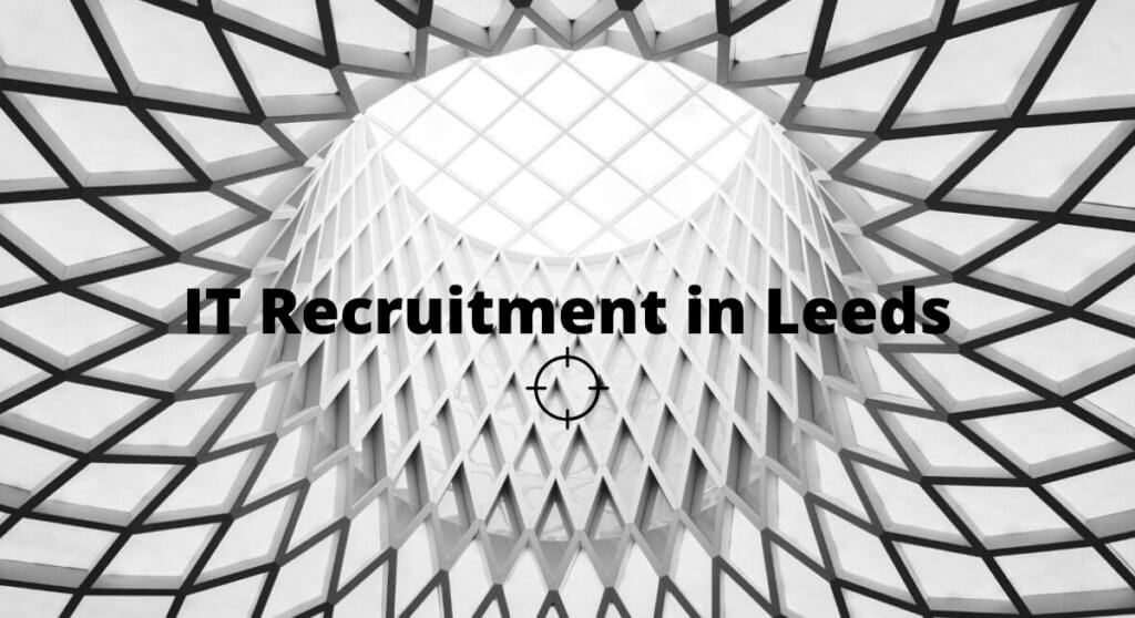 IT Recruitment Leeds