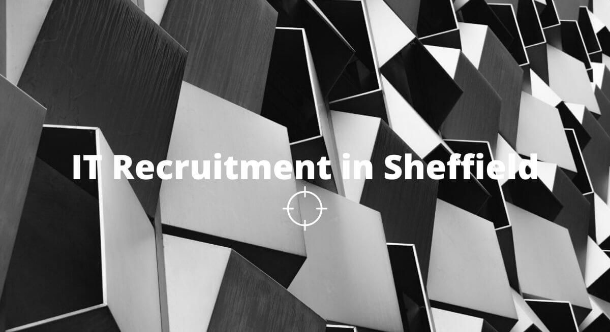 IT recruitment Sheffield