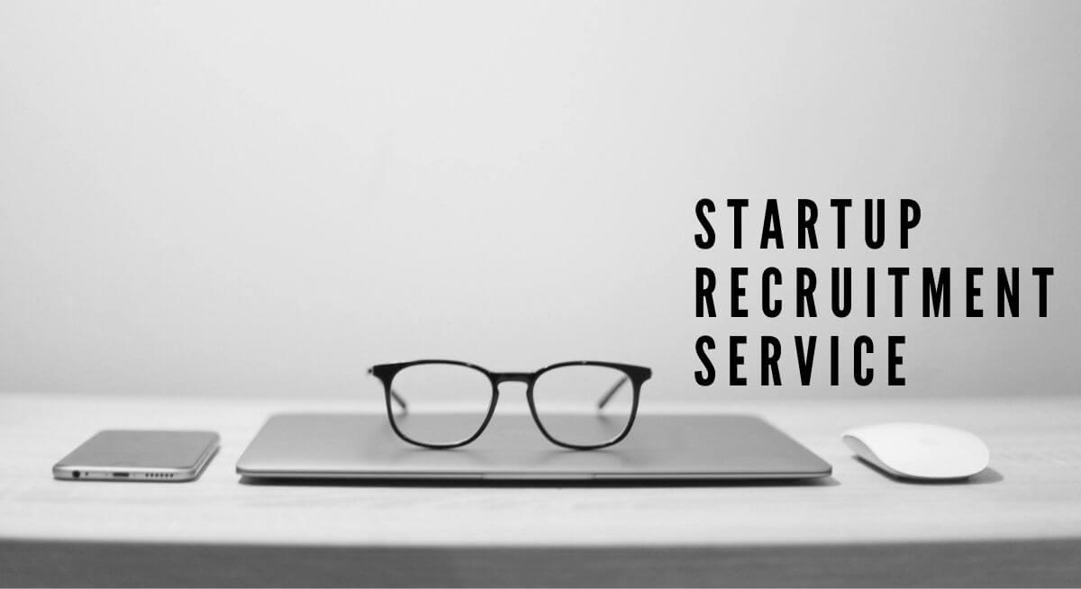 startup recruitment service